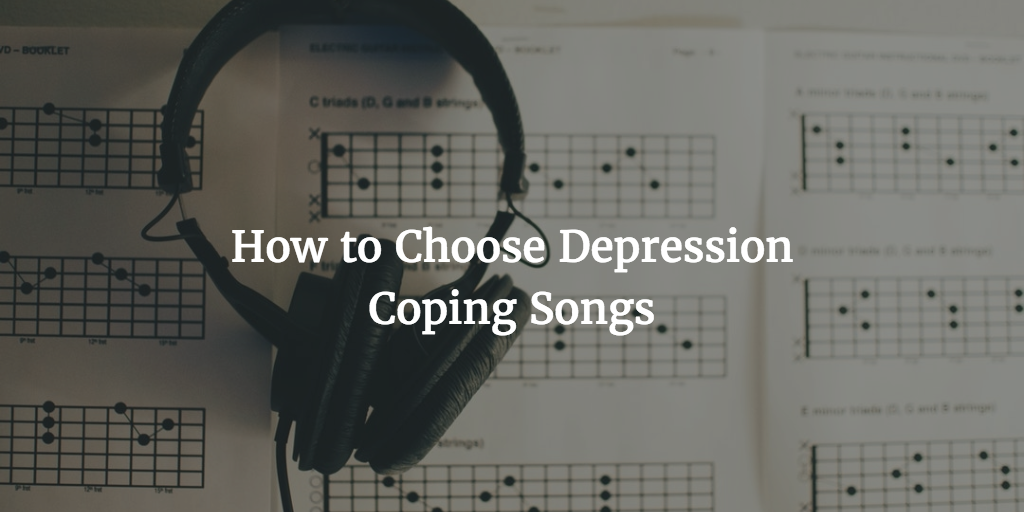 Depression Coping Songs